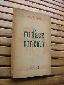 Sammy Beracha : Le mirage du cinéma 1947