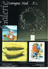 PUBLICITE ADVERTISING 1016  2007   Galerie d'Art  Lavagna  St Paul de Vence Neel