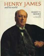 Henry James and His World (Pictorial Biography S.) by Moore, Harry T. Hardback