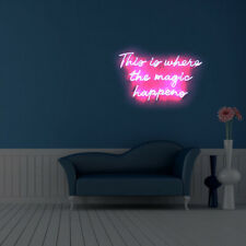 This Is Where The Magic Happens Party Home Room Wall Dimmable Neon Signs 19x15
