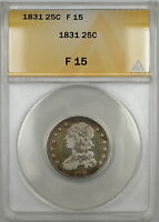 1831 Capped Bust Silver Quarter 25c Coin ANACS F-15