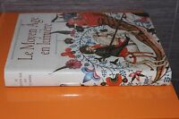 (141A) Le Moyen Âge en lumière Manuscrits enluminés des bibliothèques de France