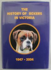 The History of Boxers in Victoria 1947 - 2004 - Hardcover - *BRAND NEW*