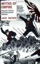 Myths of Empire: Domestic Politics and International Ambition by Jack Snyder