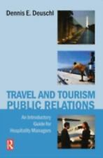 Travel and Tourism Public Relations : An Introductory Guide for Hospit-ExLibrary