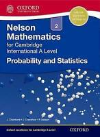 Nelson Probability and Statistics 2 for Cambridge International A Level by Craws