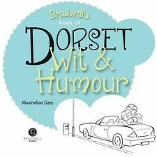 Dorset Wit & Humour by Maximilian Gate (Paperback, 2014)