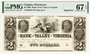 1840's $2 The Bank of the Valley in VIRGINIA Note - PMG 67 EPQ-  STUNNING NOTE!
