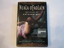 """""""STORY OF CHICAGO MAY"""" - NUALA O'FAOLAIN - AUTOGRAPHED BOOK - HARD COVER - NICE"""