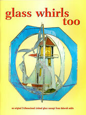 Glass Whirls Too 3-D Stained Glass Pattern Book, Lighthouse, Duck Parrot, etc...