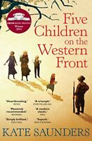 (Good)-Five Children on the Western Front (Paperback)-Saunders, Kate-0571323189