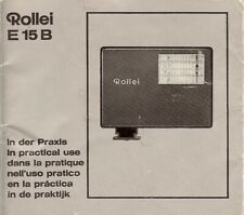 Instruction User's Manual Rollei E15B ''in practical use'' German/English