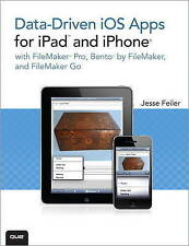 Data-driven iOS Apps for iPad and iPhone with FileMaker Pro, Bento by FileMaker,