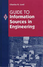 Guide to Information Sources in Engineering (Reference Sources in Science and T