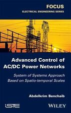 Advanced Control of AC/DC Power Networks : System of Systems Approach Based...