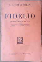 1937 libretto teatro FIDELIO L.Van Beethoven di Giuseppe Sonnleithener-ed.Barion