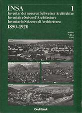 Inventaire suisse d'architecture 1850-1920 - vol.1 Aarau-Altdorf-Appenzell-Baden