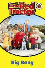 Big Bang (Little Red Tractor), , New Book