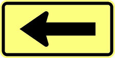 W16-5P Turn Arrow(Left) Sign Yellow - 24 x 12 - A Real Sign. 10 Year 3M Warranty