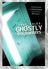 Ghostly Encounters NEW Book True Stories Warnings Apparitions Visions Blessings