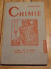 Manuel Scolaire CHIMIE Classe de PREMIERE sections C, M, C', M' édition 1955
