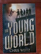 The Young World: 1st in a trilogy by Chris Weitz (2015, Paperback)