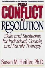 From Conflict to Resolution:Skills and  Strategies for Individuals, Couples, and