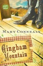GINGHAM MOUNTAIN, by Mary Connealy, BOOK 3 OF LASSOED IN TEXAS SERIES