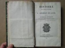 GOUJON : HISTOIRE DE LA VILLE DE ST GERMAIN EN LAYE, 1829. 3 cartes et 12 pl.
