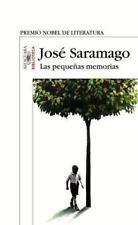 LAS PEQUEÑAS MEMORIAS, Por: JOSE SARAMAGO