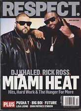 RESPECT MAGAZINE VOLUME 3 ISSUE 4 *RICK ROSS/DJ KHALED*
