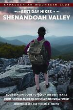 AMC'S BEST DAY HIKES IN THE SHENANDOAH VALLEY - ADACH, JENNIFER/ MARTIN, MICHAEL