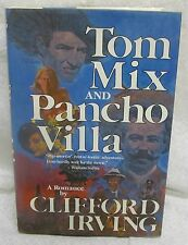 Tom Mix and Poncho Villa by Irving Clifford