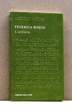 L'ARTISTA - F. Bosco [Libro, Corriere della Sera]