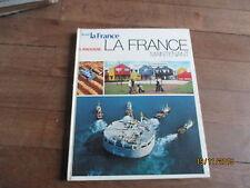 ROGER BRUNET decouvrir la france maintenant   larousse 1974   + photos