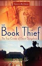 The True Crimes of Daniel Spiegelman: By Travis McDade