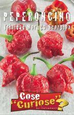 PEPERONCINO TRINIDAD MORUGA SCORPION 1 Confezione 1 Pack semi seeds