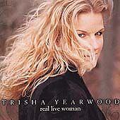 Real Live Woman 2000 by Yearwood, Trisha