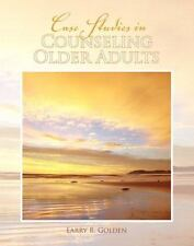 Case Studies in Counseling Older Adults by Golden, Larry