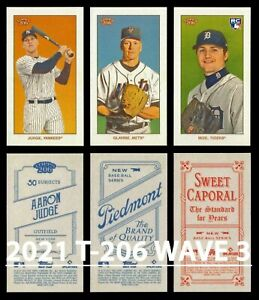 2021 TOPPS 206/T-206 WAVE 3 Base+Piedmont+Sweet Caporal Buy More & Save YOU PICK