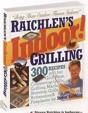 Raichlen's Indoor!: Grilling Recipe Book by Steven Raichlen (Paperback)