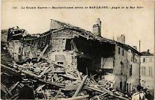 CPA Militaire, Bombardement aerien de Bar le Duc - Angle de la Rue Neve (362687)