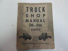 1948 Chrysler Truck DE FM Series Shop Manual WATER DAMAGED FACTORY OEM DEAL 48