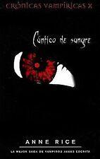 Cantico de sangre. Cronicas vampiricas X (Spanish Edition)
