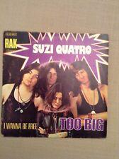 SUZI QUATRO - Too Big / I Wanna Be Free - 45 t