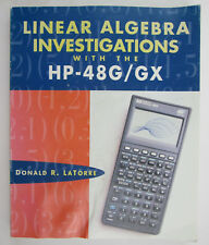 Linear Algebra Investigations with the HP-48G/GX by Donald R LaTorre 1995 1st Ed