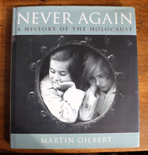 Never Again: History of the Holocaust - Martin Gilbert - First Ed - 2000