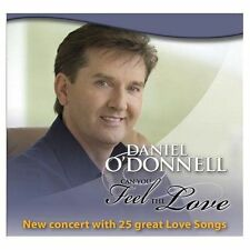 DANIEL O'DONNELL Can You Feel The Love 2CD BRAND NEW Concert 25 Love Songs