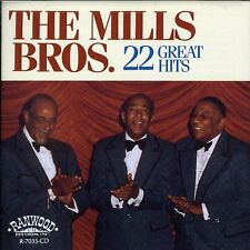 The Mills Brothers - 22 Great Hits [New CD]