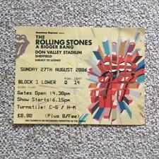 Rolling Stones ticket Don Valley  Sheffield 27/08/06 Bigger Bang  #Q14